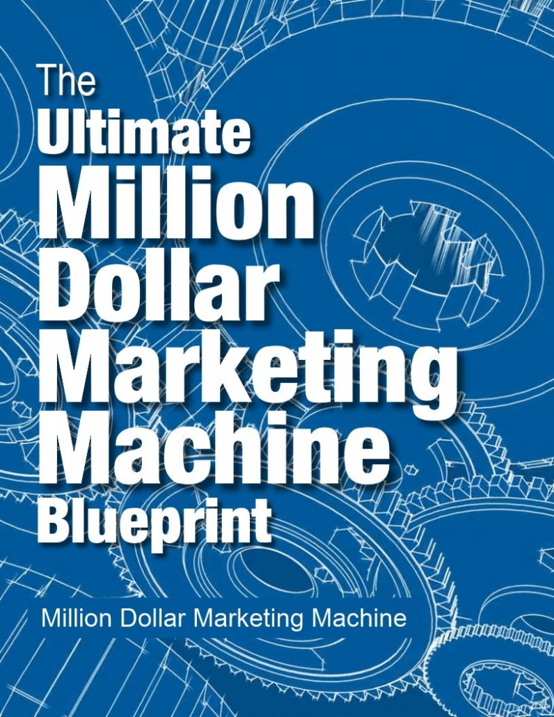 Million Dollar Marketing Machine Blueprint